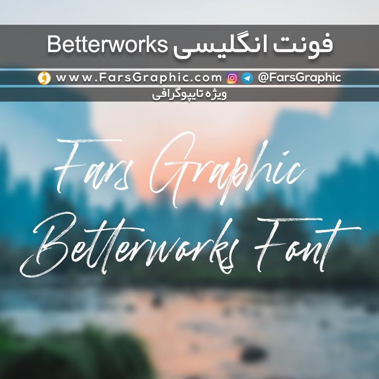 فونت انگلیسی Better Works
